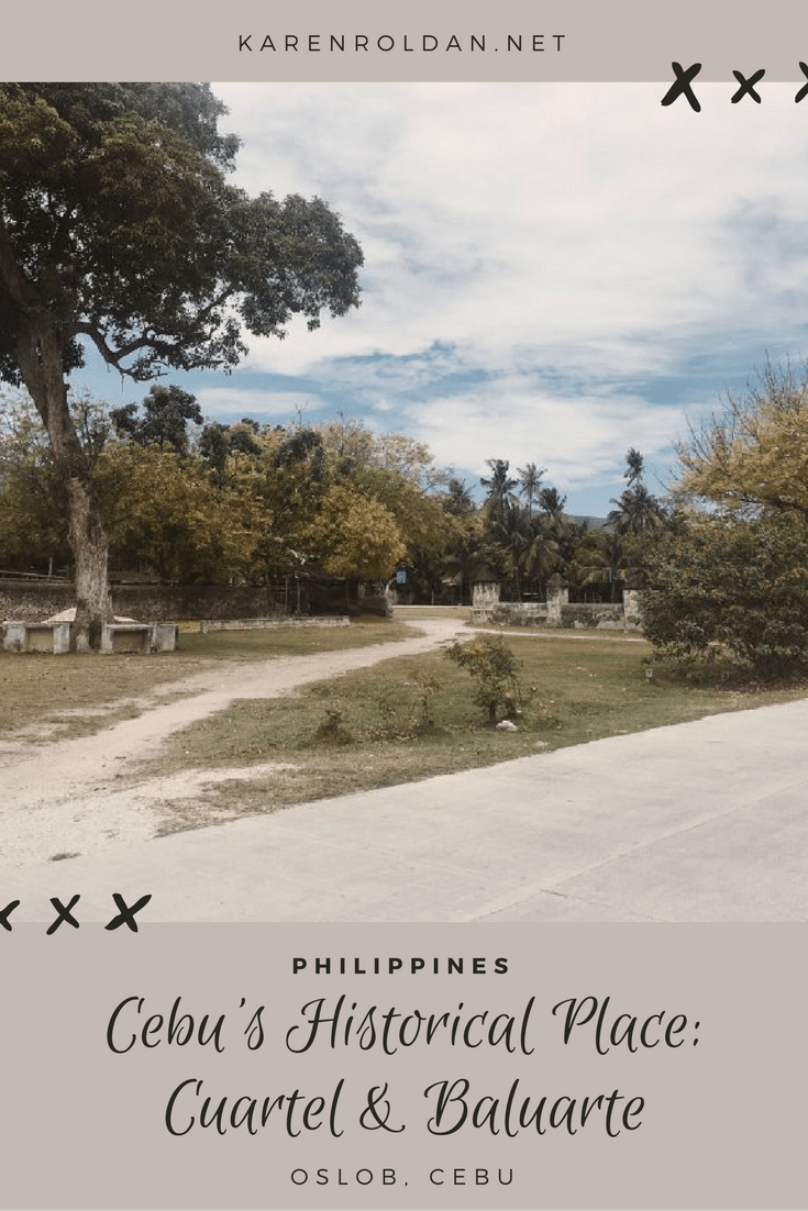 A Visit To Cebu's Historical Place: Cuartel and Baluarte 1
