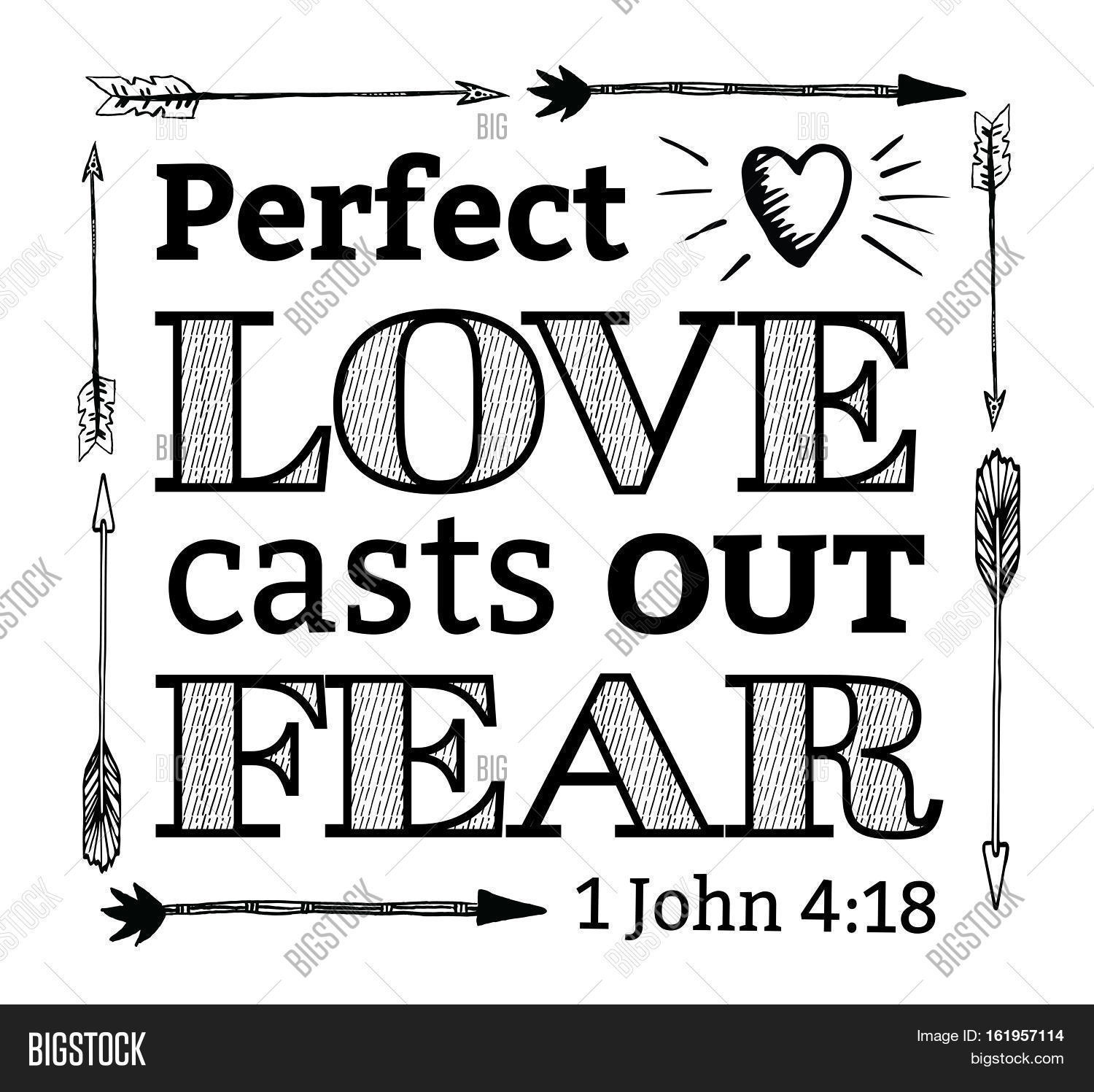 Perfect Love Casts Out Image Amp Photo Free Trial