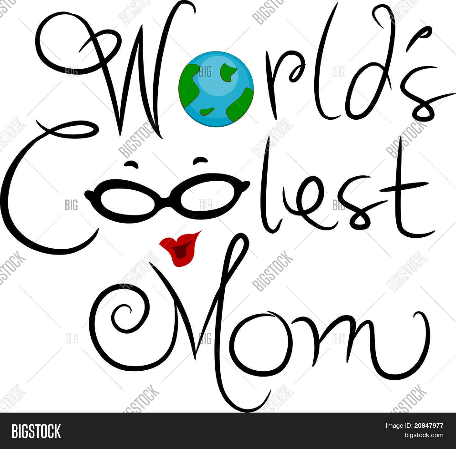 Illustration Featuring The Words World S Coolest Mom Stock