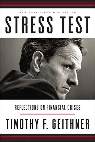 """Stress Test: Reflections on Financial Crises"" by Tim Geithner"