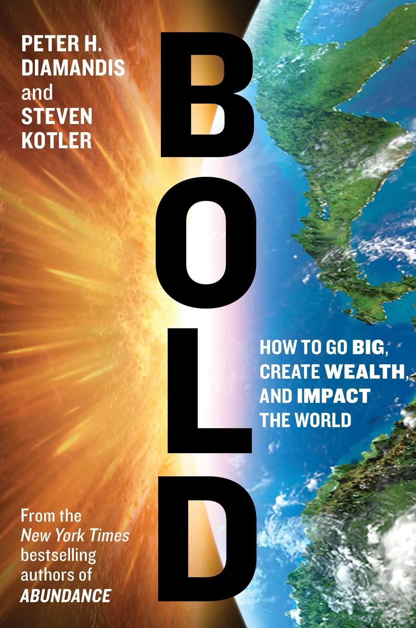 """""""Bold"""" by Peter Diamondis and Steven Kotler"""