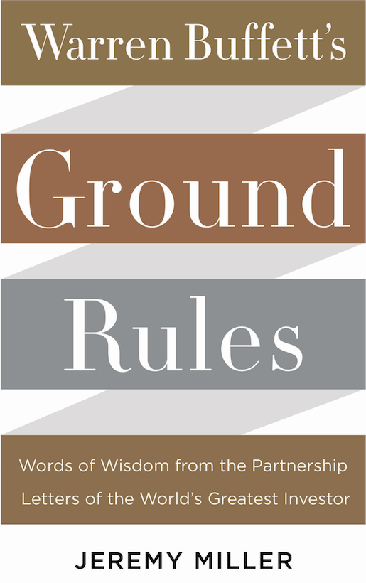 'Warren Buffett's Ground Rules' by Jeremy C. Miller