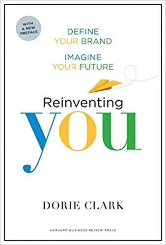 'Reinventing You' by Dorie Clark