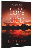 For The Love Of God - DA Carson