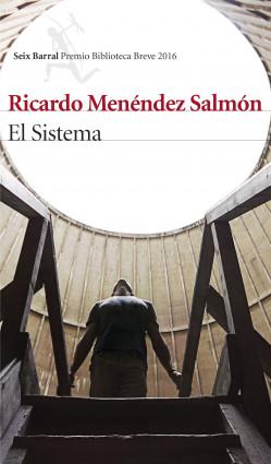 portada_el-sistema_ricardo-menendez-salmon_201602111323.jpg