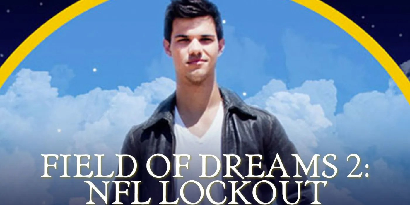 field of dreams 2 lockout every
