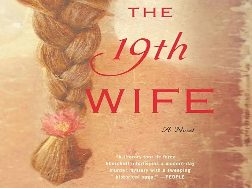 "UTAH: ""The 19th Wife"" by David Ebershoff"