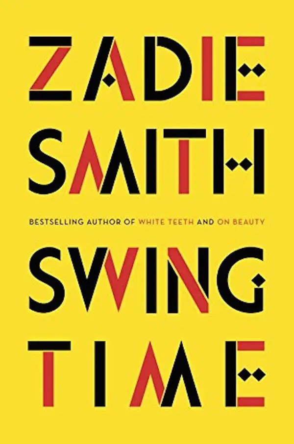 "10. ""Swing Time"" by Zadie Smith"