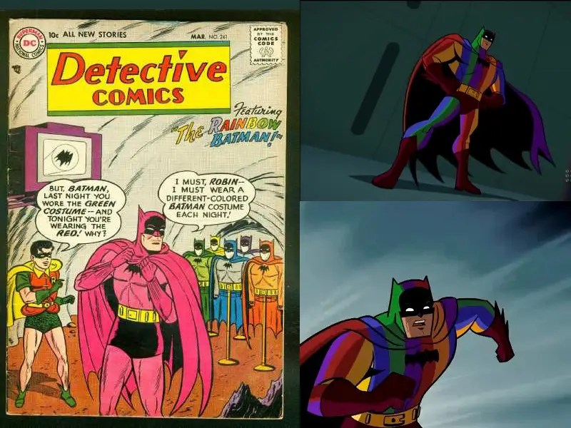 "March 1957: Detective Comics Vol 1 #241 ""Rainbow Batman"" – Batman didn't actually wear a rainbow costume; however, to draw attention from an injured Batman, the Caped Crusader wore different colored batsuits. Rainbow Batman popped up again in cartoon ""Batman: Brave and the Bold."""