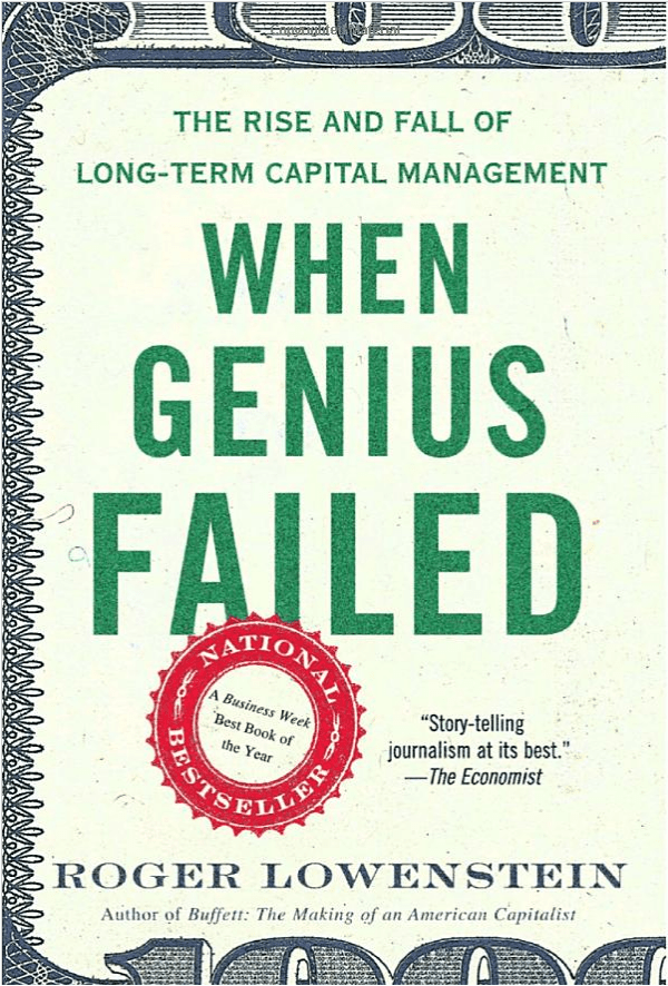"""When Genius Failed"" by Roger Lowenstein"