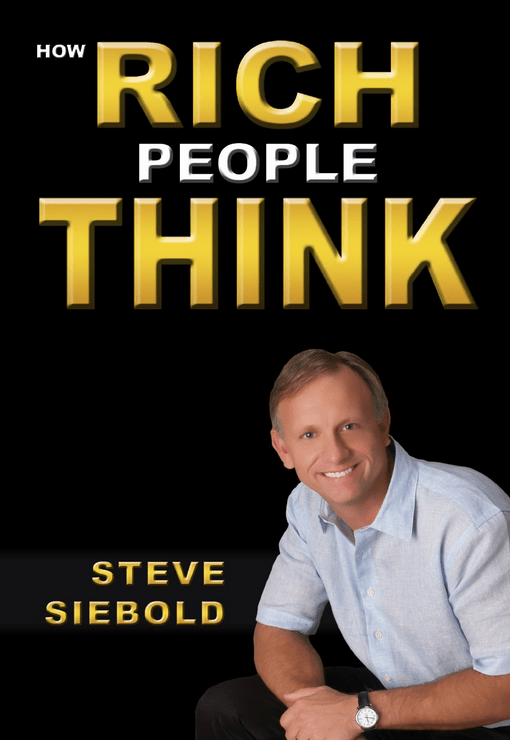 'How Rich People Think,' by Steve Siebold