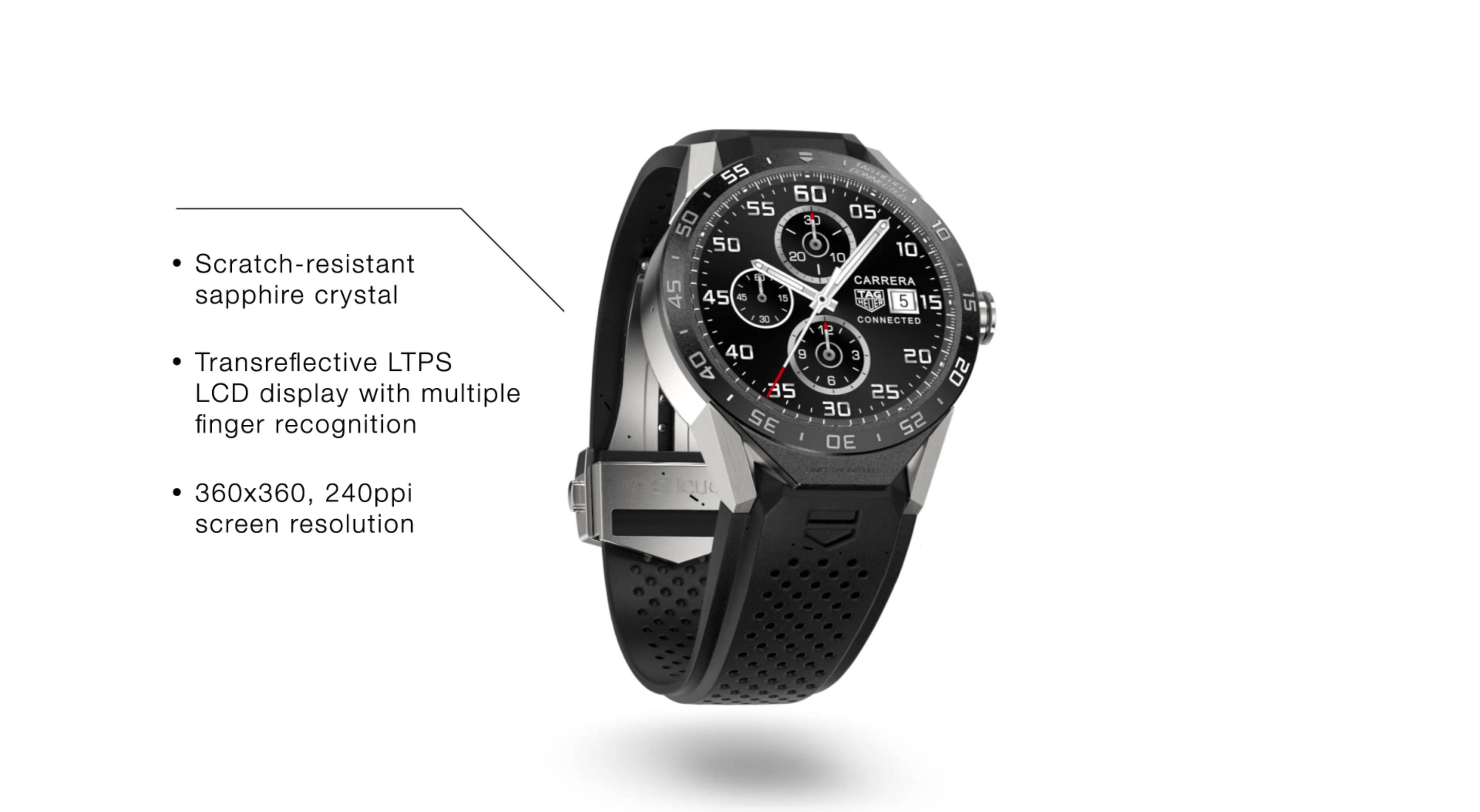 The Connected Watch's 1.5-inch touch display is made from sapphire — the same super-hard material as the Apple Watch screen. The Apple Watch, however, has a higher pixel density, with 290 pixels an inch.