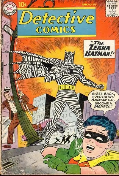 "January 1960: Detective Comics #275 ""Zebra Batman"" – In one issue, Batman became a zebra-like menace."