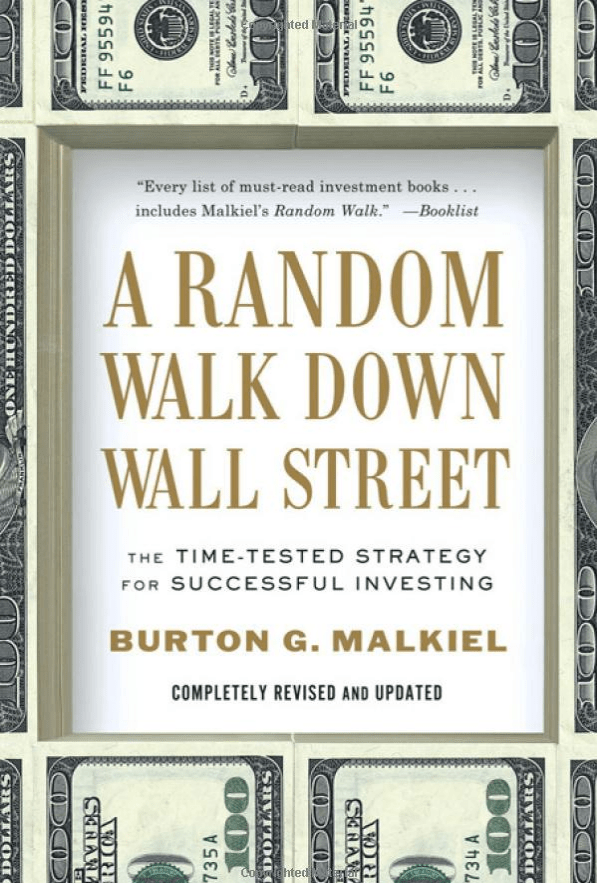 """A Random Walk Down Wall Street"" by Burton Malkiel"