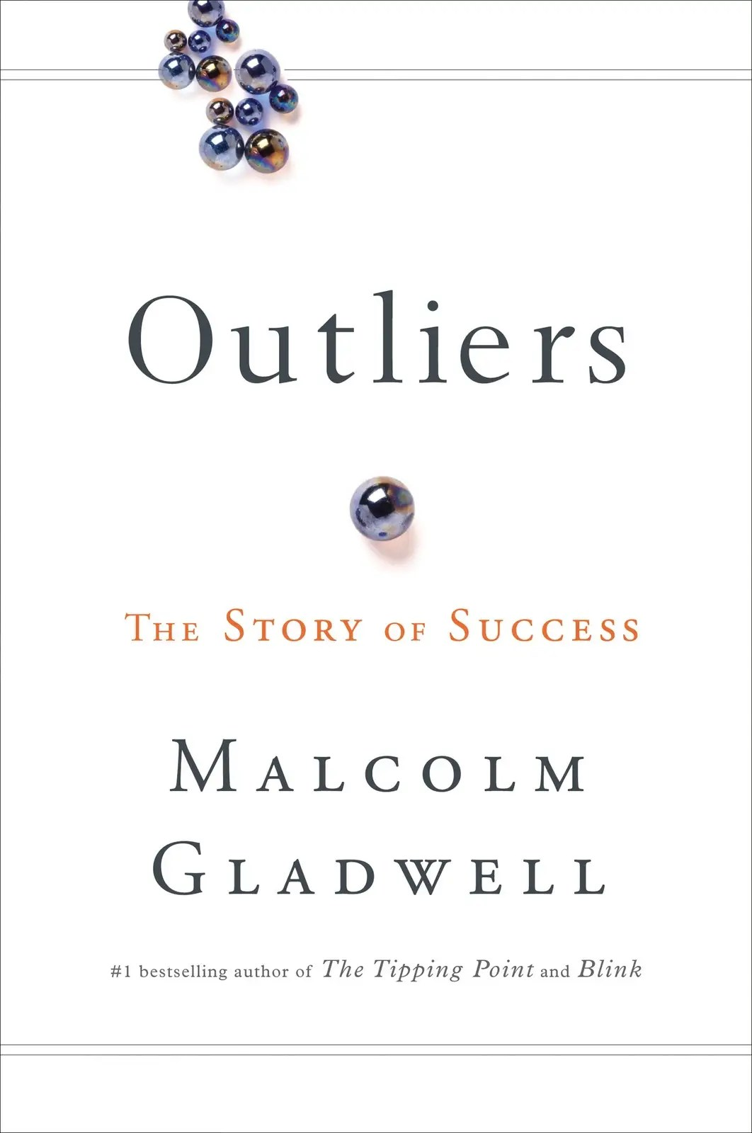 """""""Outliers"""" by Malcolm Gladwell"""