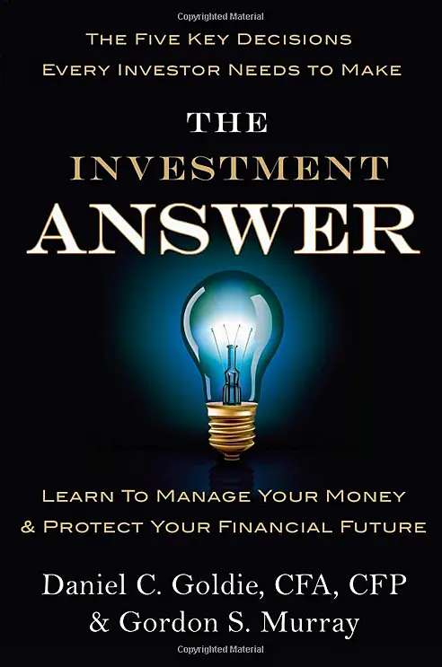 """""""The Investment Answer"""" by Daniel Goldie and Gordon Murray"""
