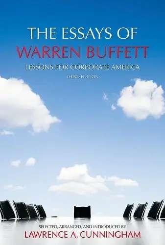 """""""The Essays of Warren Buffett"""" by Warren Buffett"""