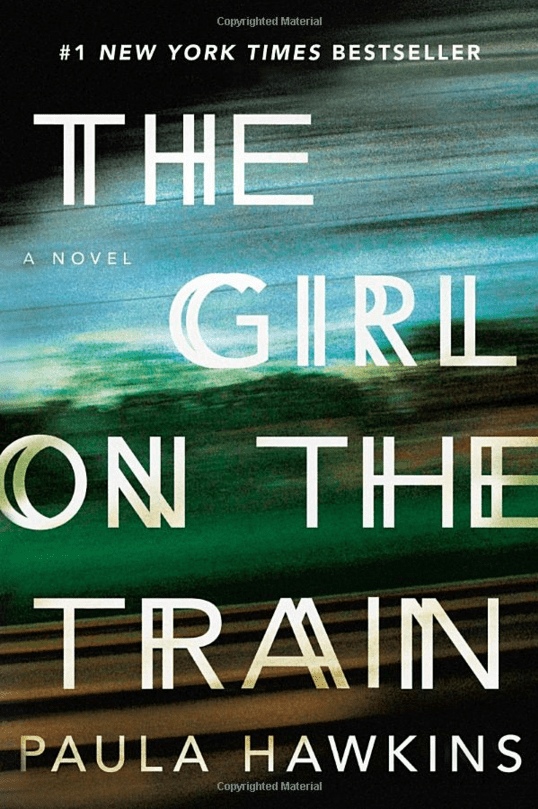 """MYSTERY/THRILLER: """"The Girl on the Train"""" by Paula Hawkins"""