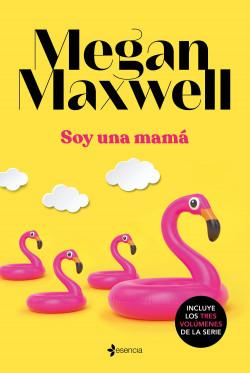 Soy una mamá 3 de Megan Maxwell