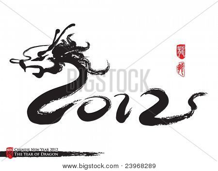Vector Chinese New Year Calligraphy for the Year of Dragon 2012     Vector Chinese New Year Calligraphy for the Year of Dragon 2012 poster
