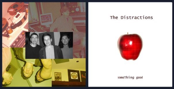 The Distractions - Something Good