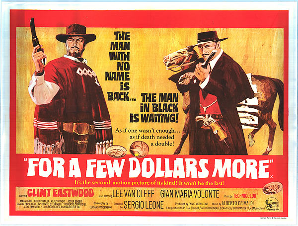 For A Few Dollars More, dir. Sergio Leone, 1965