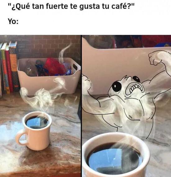 Un café fortísimo