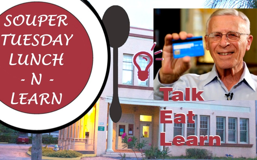 Souper Tuesday Lunch-n-Learn with Ron Klein, The Grandfather of Possibilities