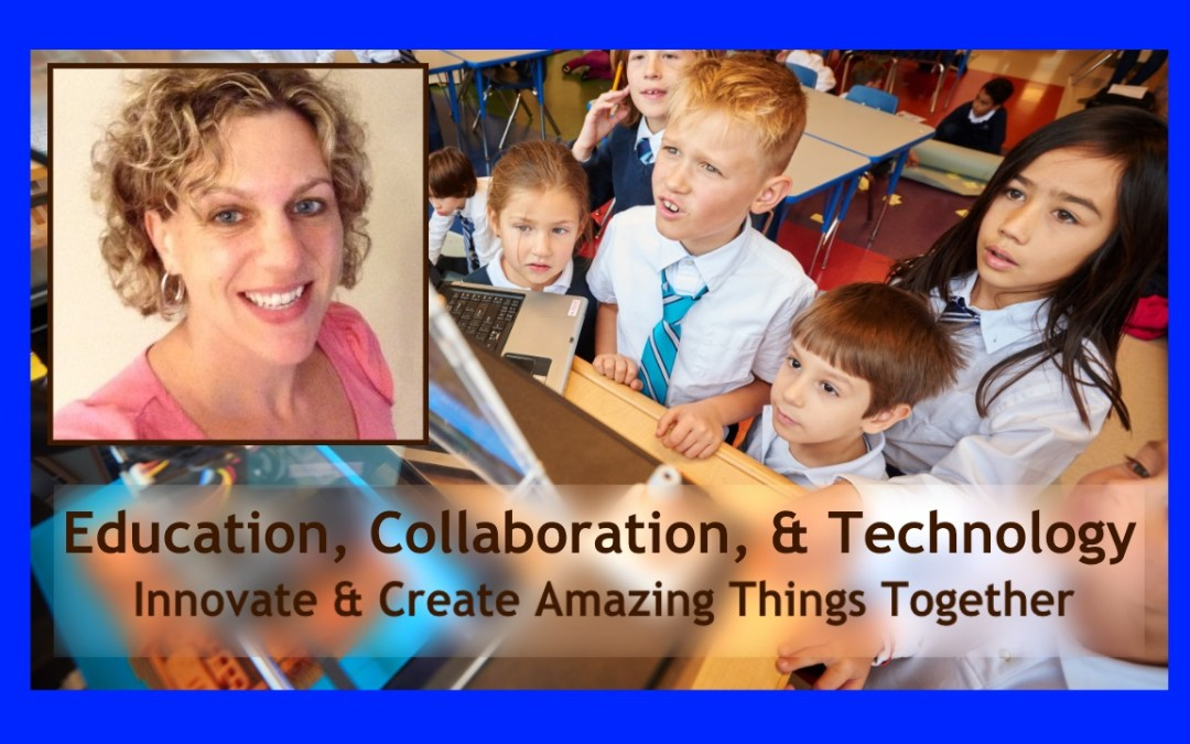 Network & Learn – Education, Collaboration, and Technology: Innovate & Create Amazing Things Together
