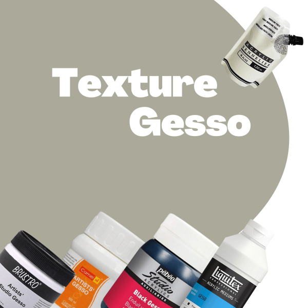 TEXTURE AND GESSO