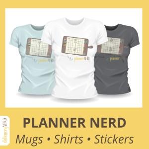 Planner Nerd Shirts