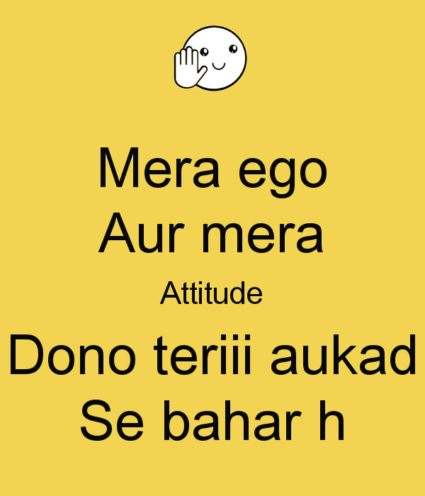 Top 51 Ego Attitude Fb Status Quotes Whatsapp Profile Pics Status Bro