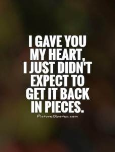 You Broke My Heart Sayings Images Photos
