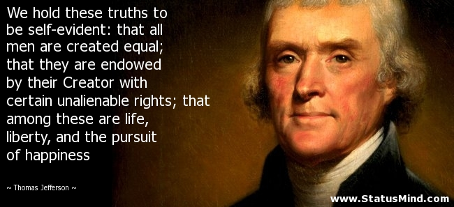 Image result for we hold these truths to be self evident
