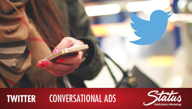 Conversational Ads de Twitter
