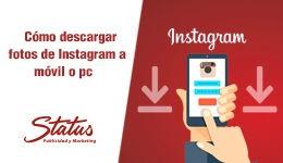 Cómo descargar fotos de instagram a móvil o pc