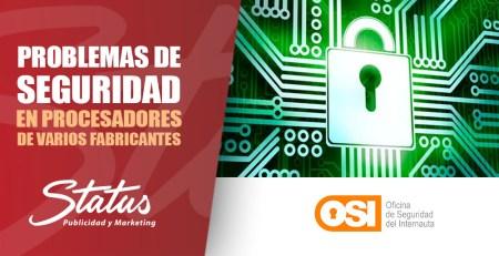 Problemas de seguridad en procesadores y sistemas operativos