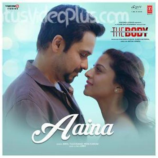 Aaina-The-Body-Song-Neha-Kakkar-Status-Video
