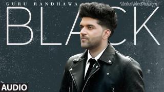 Black Guru Randhawa Song status