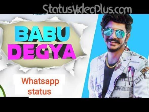 Haryanvi Status - Babu Degya Song