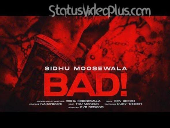 Bad Song Sidhu Moosewala