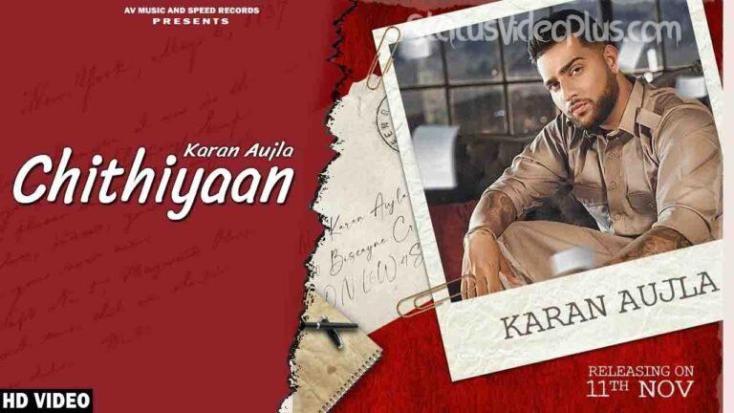 Chithiyaan Song Karan Aujla Download