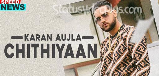 Chithiyan Song Karan Aujla download