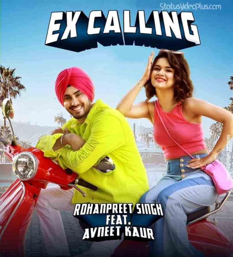 Ex Calling Song Rohanpreet Singh Download