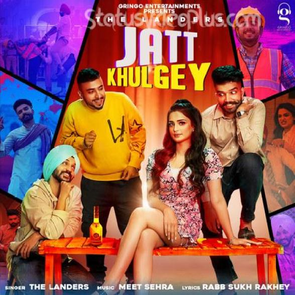 Jatt Khulgey Song The Landers Download