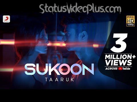 Sukoon Song Taaruk download