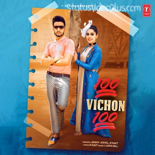 100 Vichon 100 Song Jenny Johal R Nait Download