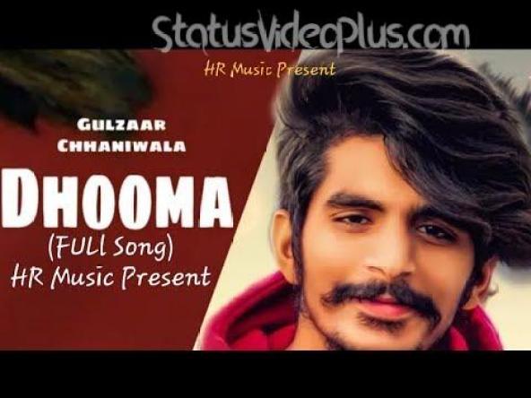 Dhooma Song Gulzaar Chhaniwala Download Whatsapp Status Video