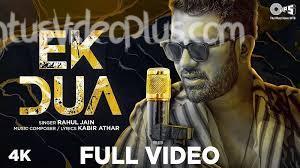 Ek Dua Song Rahul Jain Download Whatsapp Status Video