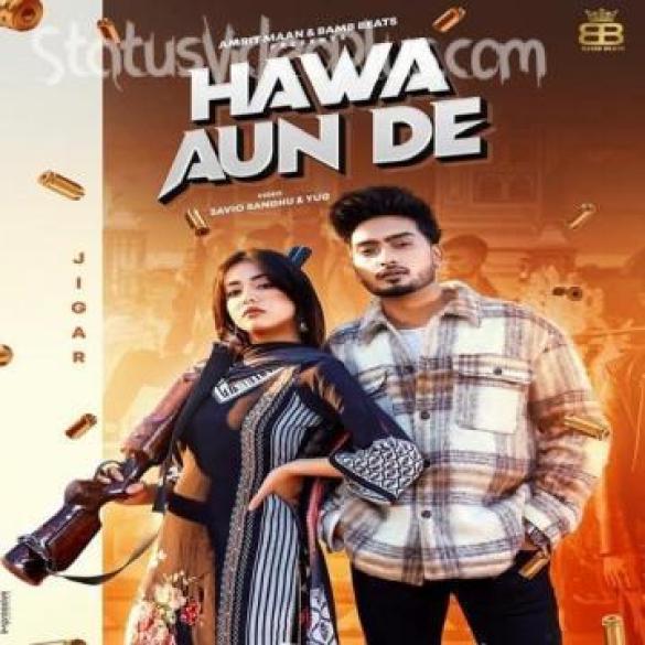 Hawa Aun De Song Jigar Gurlez Akhtar Download